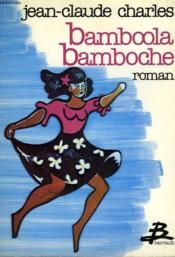 Bamboola bamboche - Couverture - Format classique