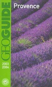 Geoguide ; Provence (Edition 2003/2004) - Intérieur - Format classique