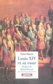 Louis xiv et sa cour nouvelle edition - Intérieur - Format classique