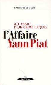 Autopsie D'Un Crime Exquis : L'Affaire Yann Piat - Intérieur - Format classique