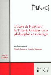 Tumultes N17-18 L'Ecole De Francfort - Intérieur - Format classique