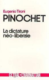 Pinochet ; la dictature néo-libérale - Couverture - Format classique