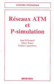 Reseaux atm et psimulation coll informatique - Couverture - Format classique