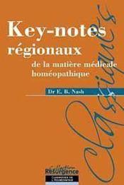 Key-notes régionaux de la matière médicale homéopathique - Couverture - Format classique