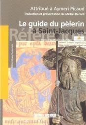 Le Guide Du Pelerin A Saint-Jacques - Intérieur - Format classique