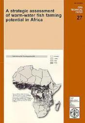 Strategic assessment of warmwater fish farming potential in africa cifa technical paper n 27 - Couverture - Format classique