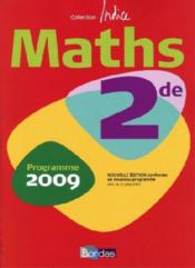 Vente  INDICE MATHS ; 2nde (édition 2009)  - Rene Gauthier