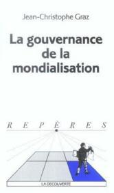 La Gouvernance De La Mondialisation. Collection Reperes N° 403. - Couverture - Format classique