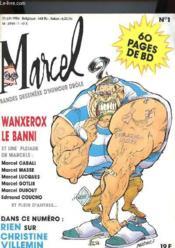 Marcel N°1 - Bandes Dessinees D'Humour Dröle - Wanxerox Le Banni - Couverture - Format classique
