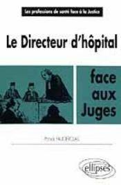 Le Directeur D'Hopital - Intérieur - Format classique