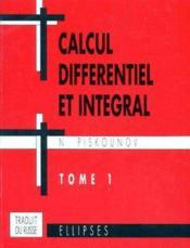 Calcul différentiel et intégral t.1 - Couverture - Format classique