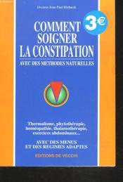 Comment Vaincre La Constipation - Couverture - Format classique