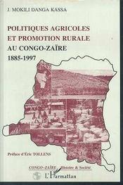 Politiques Agricoles Et Promotion Rurale Au Congo-Zaire, 1885-1997 - Intérieur - Format classique