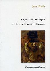 Regard talmudique sur la tradition chrétienne - Intérieur - Format classique
