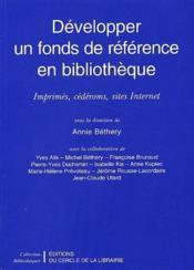 Développer un fonds de référence en bibliothèque - Couverture - Format classique