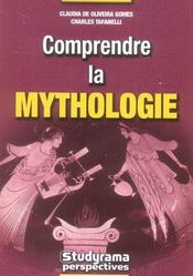 Comprendre La Mythologie - Intérieur - Format classique
