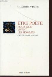 Etre Poete Pour Que Vivent Les Hommes - Couverture - Format classique