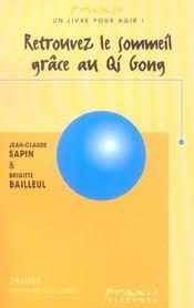 Retrouvez Le Sommeil Grace Au Qi Gong - Intérieur - Format classique