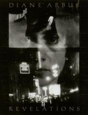 Diane Arbus Revelations (Paperback) /Anglais - Couverture - Format classique