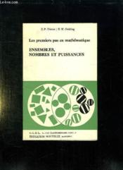 Les Premier Pas En Mathematique Tome Ii: Ensembles, Nombres Et Puissances. - Couverture - Format classique