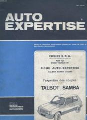 Auto Expertise N° 95 - Mai Juin 1982 - Fiches S.R.A. - Fiat 127 - Ford Taunus 80 - Fiche Auto Expertise Talbot Samba Coupes - L'Expertise Des Coupes Talbot Samba - Couverture - Format classique