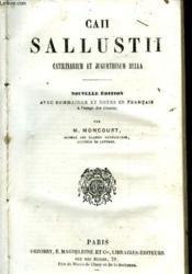 Caii Sallustii Catilinarium Et Jugurthinum Bella - Couverture - Format classique