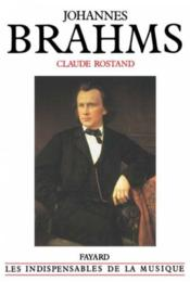 Vente  Johannes brahms  - Rostand-C - Claude Rostand