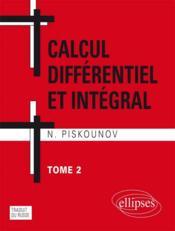 Calcul Integral Et Differentiel Tome 2 - Couverture - Format classique