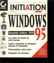 Initiation A Windows 95 -Ne98 - Couverture - Format classique