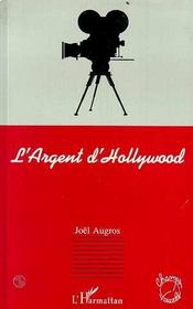 L'Argent D'Hollywood - Intérieur - Format classique