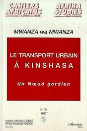 Le Transport Urbain A Kinshasa : Un Noeud Gordien - Intérieur - Format classique