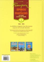 Spirou et Fantasio ; intégrale t.3 ; voyages autour du monde (1952-1954) - 4ème de couverture - Format classique
