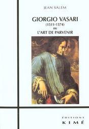 Giorgio Vasari (1511-1574) Ou L'Art De Parvenir - Intérieur - Format classique