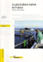 La Pisciculture Marine En France - Contexte, Situation Et Enjeux - Couverture - Format classique