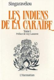 Les indiens de la Caraïbe t.1 - Couverture - Format classique
