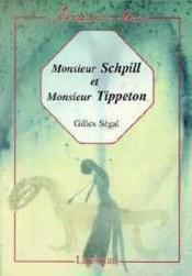 Monsieur schpill et monsieur tippeton - Couverture - Format classique
