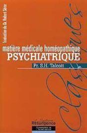 Matiere Med. Homeopathique Psychiatrique - Couverture - Format classique