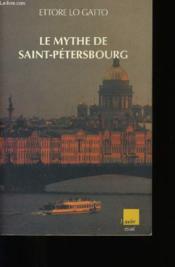 Le Mythe De Saint-Petersbourg - Couverture - Format classique