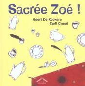 Sacrée Zoé ! - Couverture - Format classique