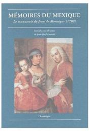 Mémoires du Mexique ; le manuscrit de Jean de Monségur (1709) - Couverture - Format classique