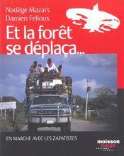Et La Foret Se Deplaca En Marche Avec Les Zapatistes - Intérieur - Format classique