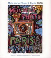 Vente livre :  Mois de la photo à Paris 2008  - Collectif