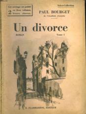 Un Divorce. En 2 Tomes. Collection : Select Collection N° 339 + 340 . - Couverture - Format classique