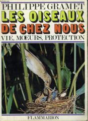Les Oiseaux De Chez Nous. Collection : La Terre - Couverture - Format classique