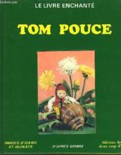 Le Livre Enchante - Tom Pouce - Couverture - Format classique