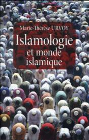 Vente  Islamologie et monde islamique  - Marie-Therese Urvoy
