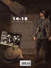 14-18, la grande guerre ; armes, uniformes, matériels - 4ème de couverture - Format classique
