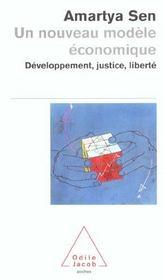 Un nouveau modèle économique ; développement, justice, liberté - Intérieur - Format classique