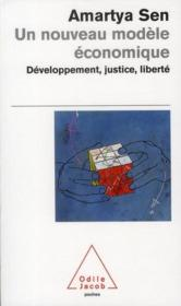 Un nouveau modèle économique ; développement, justice, liberté - Couverture - Format classique
