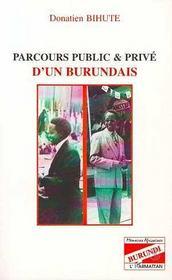 Parcours public & privé d'un Burundais - Intérieur - Format classique